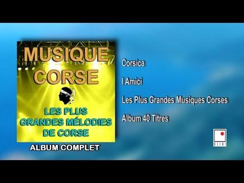 Les Guitares du Maquis - 40 titres - Musique Corse - Les Plus Grandes Mélodies de Corse