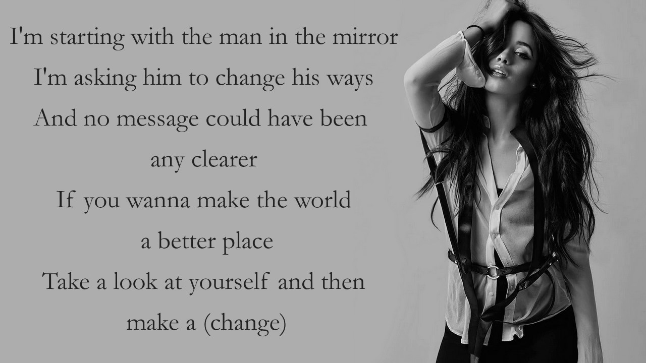 Camila cabello man in the mirror lyrics michael for Mirror mirror lyrics