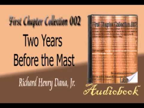 Two Years Before the Mast Richard Henry Dana, Jr audiobook