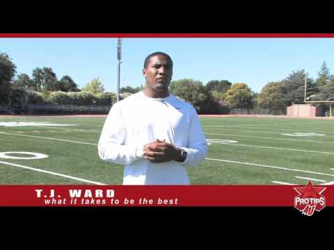 T.J. Ward tells ProTips4U about what it takes to be the best