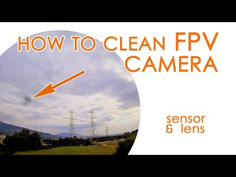 How to clean your FPV camera sensor & lens (HD or standard) - QUICK GUIDE