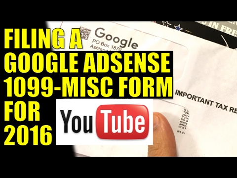 Filing A Google Adsense 1099 Misc Tax Form 2016 2017 Tax Season