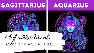 7 Of The Most Toxic Zodiac Pairings