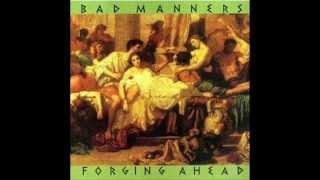 BAD MANNERS - (THE COMPLETE FORGING AHEAD ALBUM)