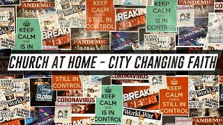 Church at Home | City Changing Faith