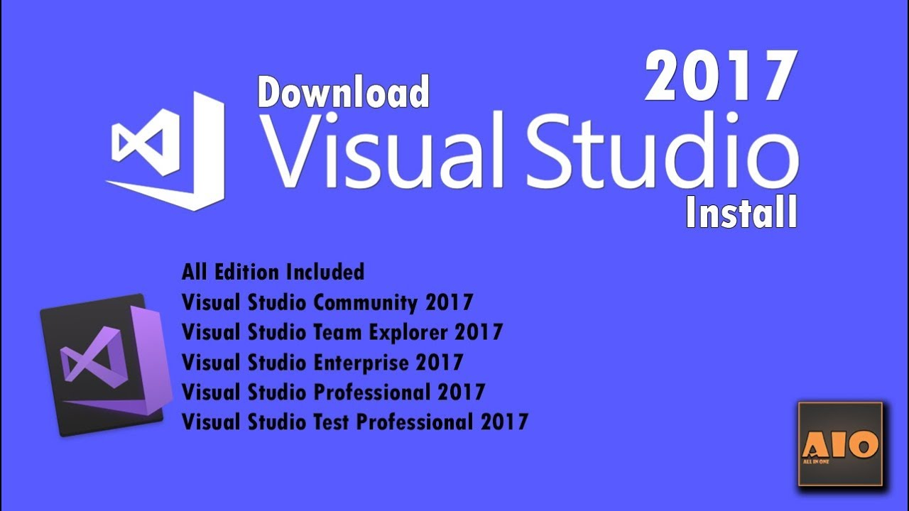 How To Download and Install Microsoft Visual Studio 2017 | All Edition  Included