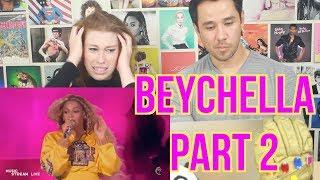BEYCHELLA - Beyonce Coachella - PART 2 - REACTION