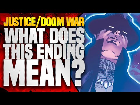 Justice League: Justice/Doom War Conclusion! What Does This Mean To EVERYTHING?