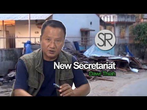 SR : New Secretariat Complex-a Dawr Thiah [9.3.2018]