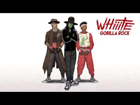 Whiiite - Gorilla Rock [Official Full Stream]