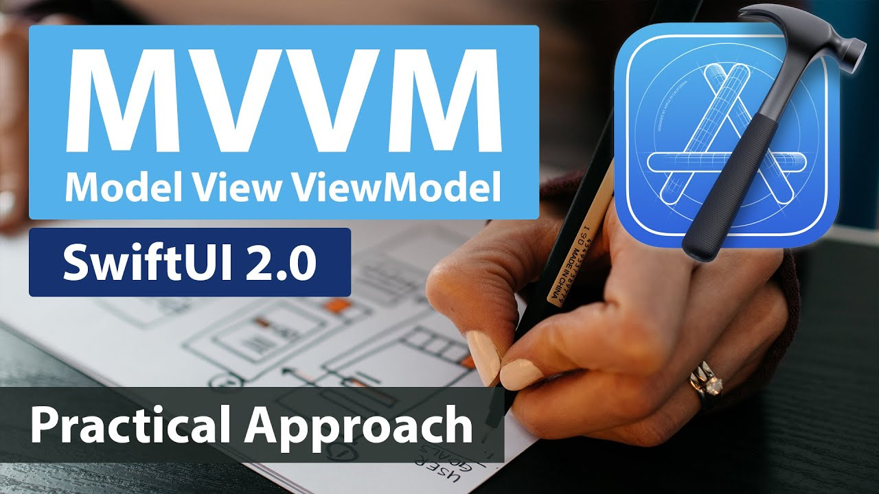 SwiftUI 2.0: MVVM - A Practical Approach