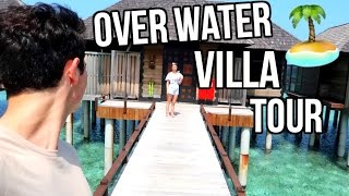 OVER WATER VILLA TOUR! MALDIVES!