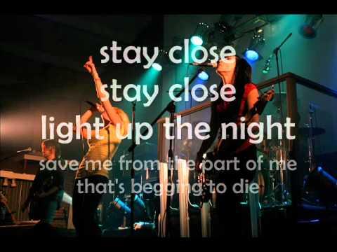 Fireflight - Stay Close LYRICS 2011