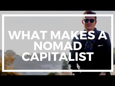 The Difference Between a Nomad Capitalist and an Expat or Digital Nomad