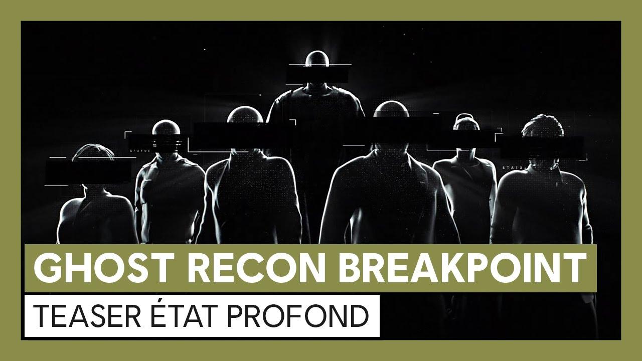 Ghost Recon Breakpoint - TeaserÉtat ProfondVOSTFR HD