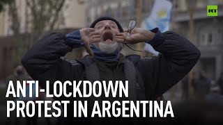 Lift it!   Argentinian protesters demand the end of lockdown