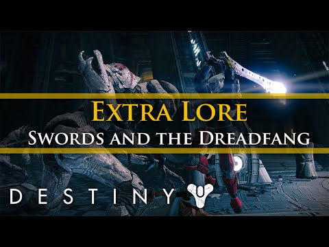 Destiny Lore - Swords and the Dreadfang, A sword of Darkness (Extra Lore)