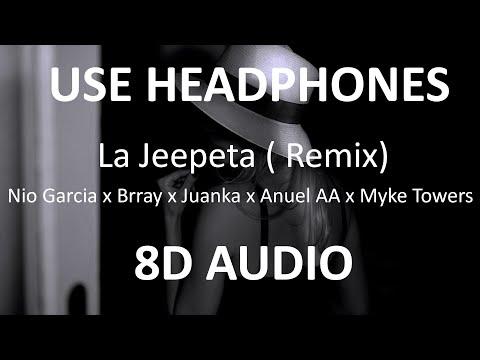 Nio Garcia x Brray x Juanka x Anuel AA x Myke Towers – La Jeepeta Remix ( 8D Audio ) 🎧