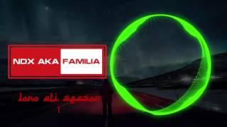 Ndx aka familia - Cidro [Season 1]