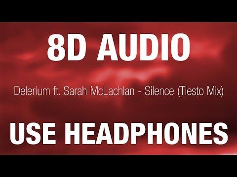 Delerium Ft. Sarah McLachlan - Silence | 8D AUDIO | 8D EDM