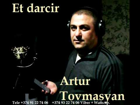 ARTUR  TOVMASYAN  , ET  DARCHIR