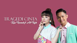 Download Tasya Rosmala ft. Abi Rafdi (KDI) - Tragedi Cinta (Official Music Video)