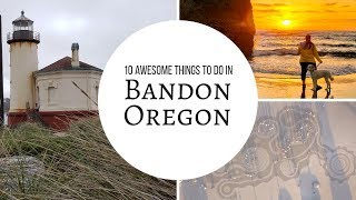 10 Things to do in Bandon, Oregon
