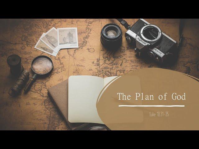 The Plan of God · 210207 ·  Sunday AM · Pastor Jerome Pittman