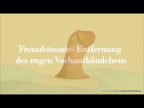 Frenulotomie: Operative Durchtrennung eines verkürzten Vorhautbändchens