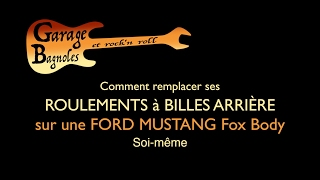 ✅  Changement des Roulements à Billes Arrière Ford Mustang ⏩ version courte