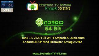 Frank 3.6 2020 Full WI-FI Ampack & Qualcomm Andorid AOSP Mod Firmware Amlogic S912 Root SuperSU