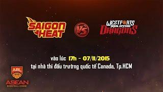 ABL 2015: Saigon Heat vs Westports Malaysia Dragons 17h Ngày 7/11/2015