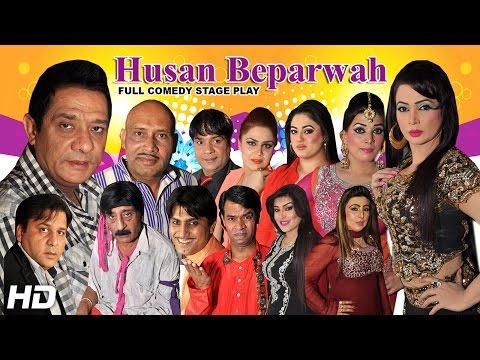HUSAN  BEPARWAH (FULL DRAMA) - 2016 BRAND NEW PAKISTANI COMEDY STAGE DRAMA