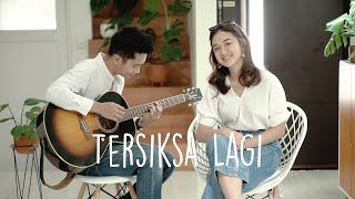 Tersiksa Lagi - Utha Likumahuwa (Bintan Radhita, Andri Guitara) cover