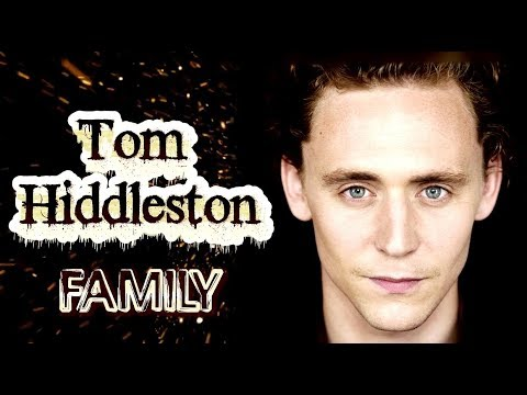 Tom Hiddleston  Family (his parents, sisters, girlfriends)