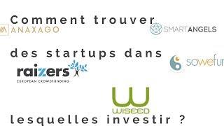 Comment trouver des startups dans lesquelles investir ?