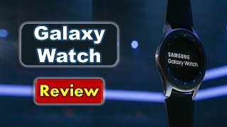 Samsung Galaxy Watch - Review