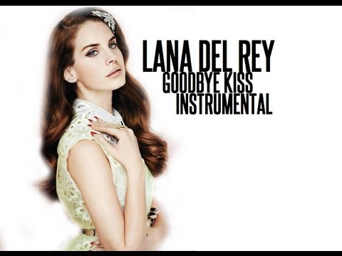 LANA DEL REY - GOODBYE KISS (INSTRUMENTAL)