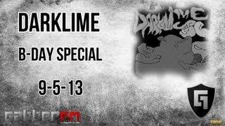Darklime @ Gabber.FM- B-Day Special (9-5-13)