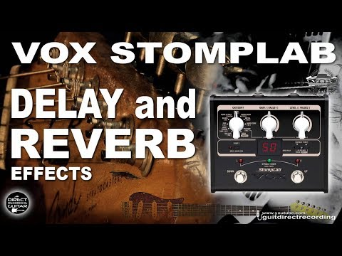 VOX Stomplab DELAY and REVERB Effects [CLEAN SOUND].