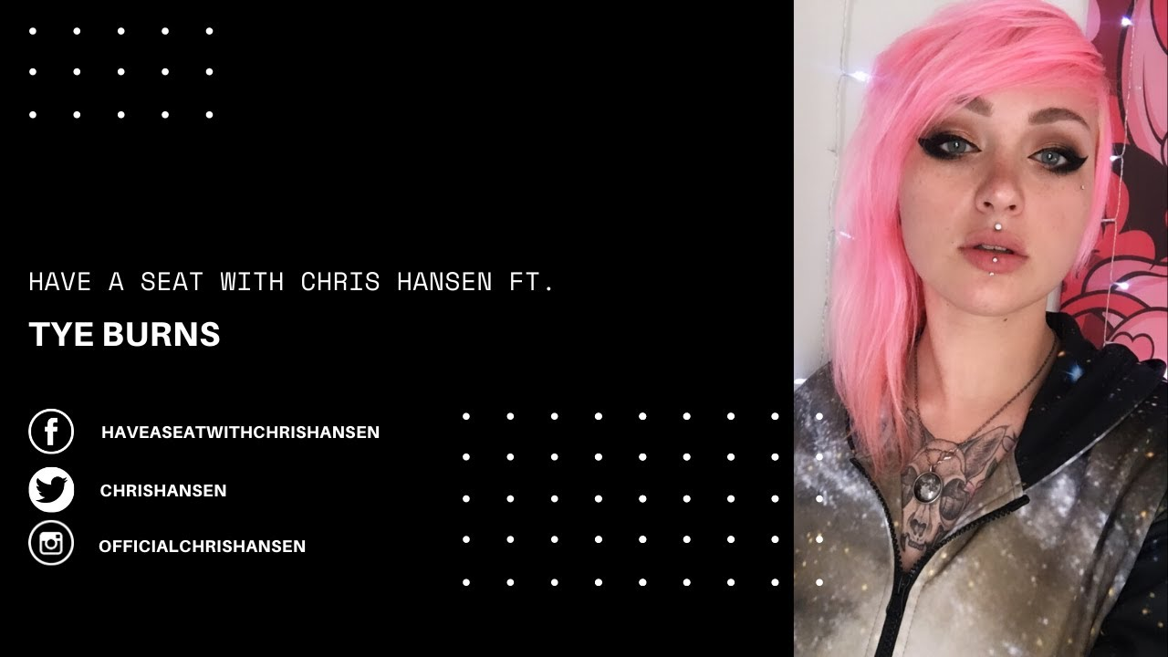 Have A Seat With Chris Hansen ft. Tye Burns Discussing Dahvie Vanity