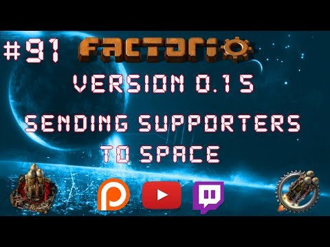 Factorio 0.15 Sending Supporters To Space EP 91: Solar Delivery Train! - Let's Play, Gameplay