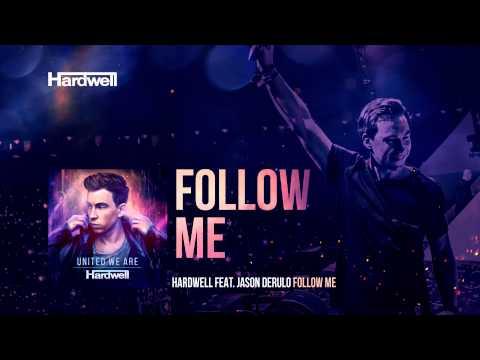 Hardwell feat. Jason Derulo - Follow Me (Preview)