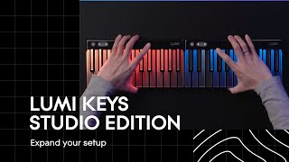 LUMI Keys Studio Edition: Expand Your Setup