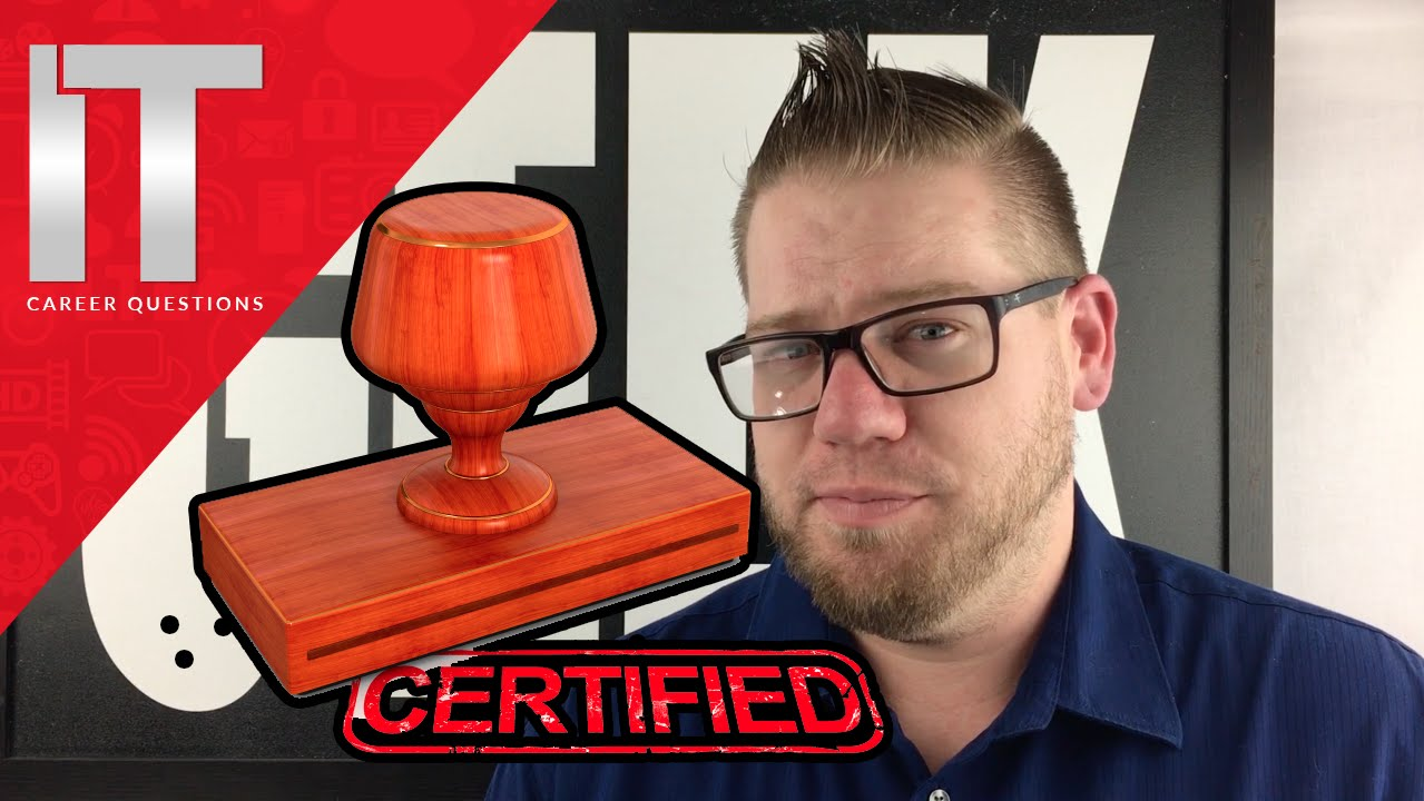What It Certification Should You Get It Certifications Youtube