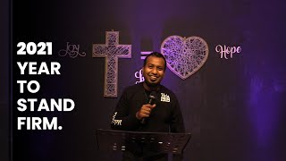 2021 New Year Message | YEAR TO STAND FIRM | Ps. Sam Ellis