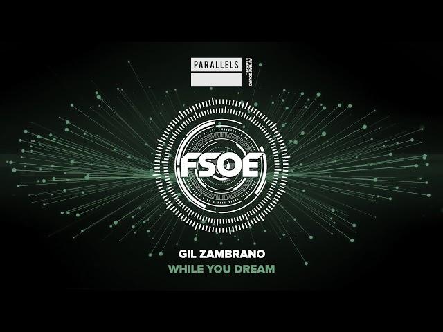 Gil Zambrano - While You Dream