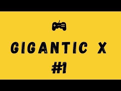 видео: gigantic x/ Первый обзор/ #1