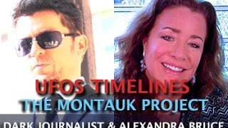 UFOS CERN TIMELINES AND THE MONTAUK PROJECT - DARK JOURNALIST & ALEXANDRA BRUCE