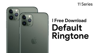 Iphone 11 & pro default ringtone | free download
